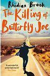 Killing of Butterfly Joe, The