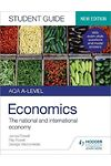 AQA A-Level Economics Student Guide 2: The National and Internati