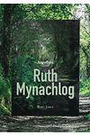 Atgofion Ruth Mynachlog
