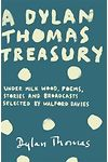 Dylan Thomas Treasury, A