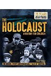 Holocaust, The - A History for Children