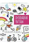 Cyfres Archwilio'r Amgylchedd: Dyddiaduron Betsan