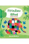 Cyfres Elfed: Ffrindiau Elfed / Elfed's Friends