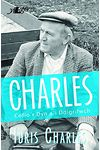 Charles - Cofio'r Dyn a'i Ddigrifwch