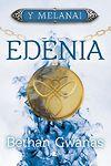Cyfres y Melanai: Edenia