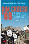 Dim Croeso '69 - Gwrthsefyll yr Arwisgo