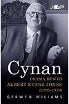 Cynan - Drama Bywyd Albert Evans Jones (1895-1970)