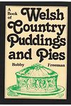 Book of Welsh Country Puddings and Pies, A