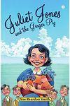 Juliet Jones and the Ginger Pig