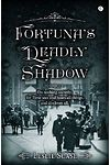 Fortuna's Deadly Shadow