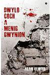 Dwylo Coch a Menig Gwynion