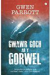 Gwawr Goch ar y Gorwel