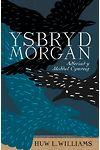 Ysbryd Morgan - Adferiad y Meddwl Cymreig