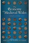 Economy of Medieval Wales, 1067-1536, The