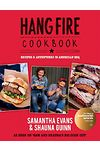 Hangfire Cookbook - Recipes & Adventures in American Bbq