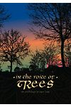 In the Voice of Trees - An Anthology of Tree Lore