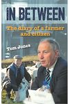 In Between - The Diary of a Farmer and Citizen