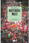 Towards an Independent Wales