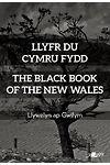 Llyfr Du Cymru Fydd / The Black Book of the New Wales