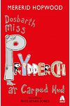 Cyfres Miss Prydderch 1: Dosbarth Miss Prydderch a'r Carped Hud