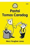 Cyfres Darllen Stori: Pastai Tomos Caradog
