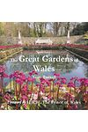 Great Gardens of Wales, The