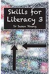 Skills for Literacy: 3