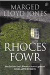 Rhoces Fowr