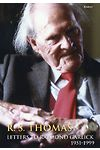 R. S. Thomas – Letters to Raymond Garlick, 1951-1999