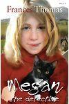 Megan the Detective