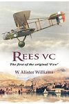 Rees Vc First of the Original 'Few', The
