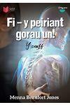 Cyfres Lobsgows: Fi, Y Peiriant Gorau Un! - Y Corff