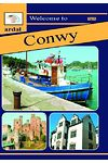 Ardal Guides: Welcome to Conwy
