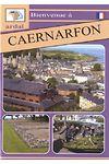 Bienvenue - Caernarfon (Ffrangeg)