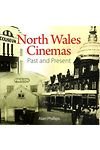 Compact Wales: North Wales Cinemas - Past and Present