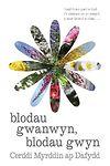 Blodau Gwanwyn, Blodau Gwyn - Cerddi Myrddin Ap Dafydd