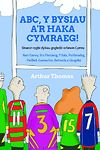 ABC, Y Bysiau a'r Haka Cymraeg!