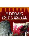 Ddraig yn y Cestyll, Y