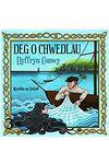 Deg o Chwedlau Dyffryn Conwy