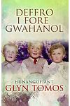 Deffro i Fore Gwahanol - Hunangofiant Glyn Tom