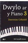 Dwylo ar y Piano 3: Dawnsiau Celtaidd