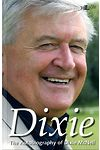 Dixie - The Autobiography of Dixie McNeil
