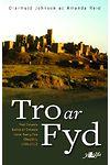 Tro ar Fyd - Pobl Dwyrain Ewrop a'r Dwyrain Canol Rhwng Dau Chwyldro 1989-2012