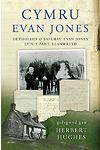 Cymru Evan Jones – Detholiad o Bapurau Evan Jones, Ty'n-y-Pant, Llanwrtyd