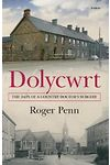 Dolycwrt - The Days of a Country Doctor's Surgery
