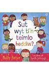 Darllen yn Well: Sut Wyt Ti'n Teimlo Heddiw?