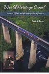 World Heritage Canal - Thomas Telford and the Pontcysyllte Aqueduct