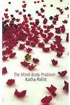 Mind/Body Problem, The