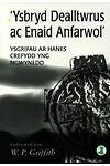 'Ysbryd Dealltwrus ac Enaid Anfarwol' - Ysgrifau ar Hanes Crefydd yng Ngwynedd