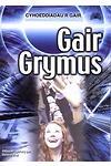 Gair Grymus